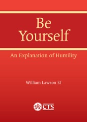 Download Be Yourself: An Explanation of Humility