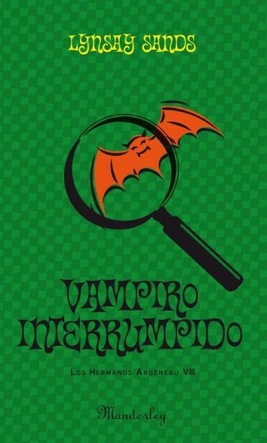 Vampiro Interrumpido Los Hermanos Argeneau 8 By Lynsay Sands On