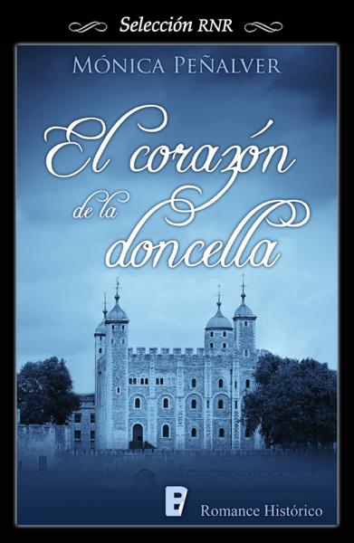 El corazón de la doncella (Medieval 2) by Mónica Peñalver