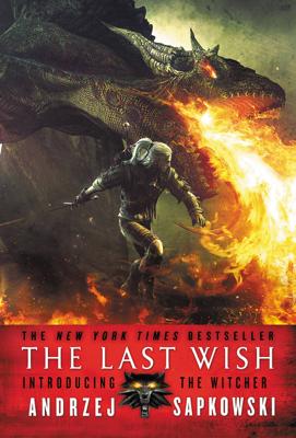 The Last Wish - Andrzej Sapkowski book