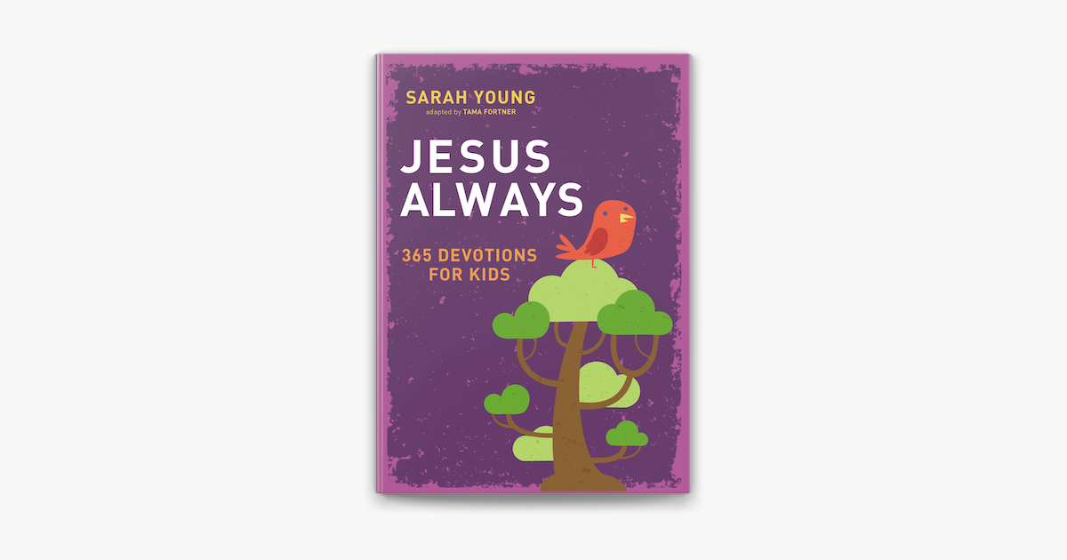 Jesus Always: 365 Devotions for Kids - Sarah Young