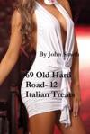 69 Old Hard Road- 12 Italian Treats