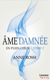 ÂME DAMNéE - EN PLEIN COEUR - TOME 2