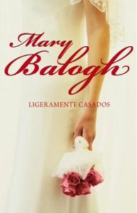 Ligeramente casados (Bedwyn 1) Book Cover