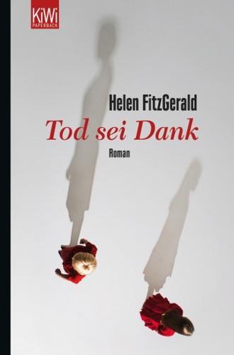 Helen Fitzgerald - Tod sei Dank