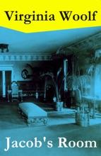 Jacob's Room (The Original 1922 Hogarth Press Edition)