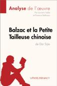 Balzac et la Petite Tailleuse chinoise de Dai Sijie (Analyse de l'oeuvre)