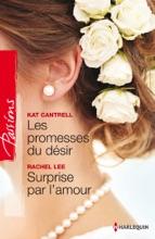 Les Promesses Du Désir - Surprise Par L'amour
