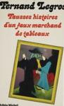 Fausses Histoires Dun Faux Marchand De Tableaux