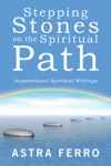 Stepping Stones On The Spiritual Path