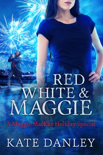 Kate Danley - Red, White, and Maggie