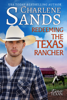Charlene Sands - Redeeming the Texas Rancher  artwork