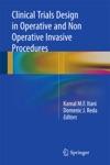 Clinical Trials Design In Operative And Non Operative Invasive Procedures