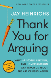 Thank You for Arguing, Third Edition book