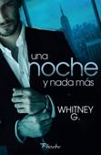 Download and Read Online Una noche y nada más