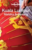 Kuala Lumpur, Melaka & Penang Travel Guide