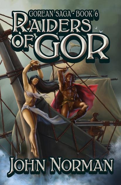 Raiders Of Gor By John Norman On Apple Books
