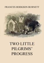 Two Little Pilgrims' Progress