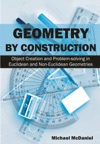 Geometry By Construction