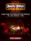 Angry Birds Star Wars 2 Game How To Download For Android PC IOS Kindle Tips