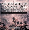 Are You With Us or Against Us? Looking Back at the Reign of Terror - History 6th Grade  Children's European History