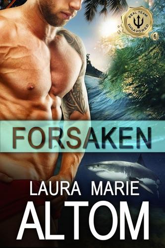 Laura Marie Altom - Forsaken