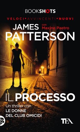James Patterson & Maxine Paetro - Il processo