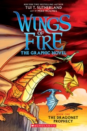 The Dragonet Prophecy (Wings of Fire Graphic Novel #1) - Tui T. Sutherland