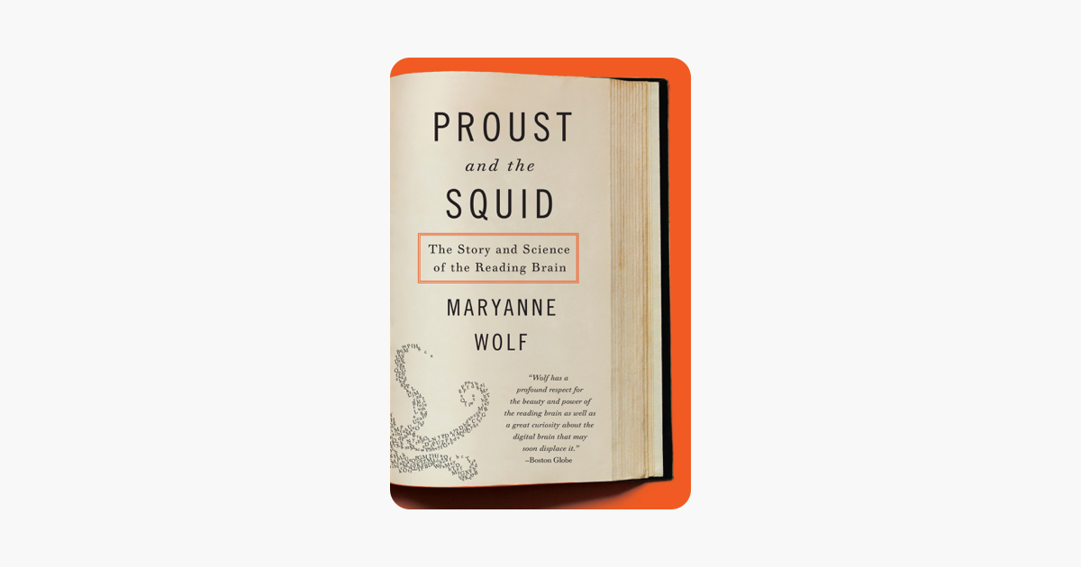 Proust and the Squid - Maryanne Wolf