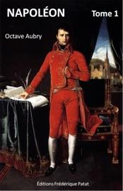 Download Napoléon (Illustré) Tome 1