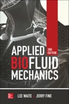Applied Biofluid Mechanics Second Edition