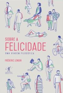 Sobre a felicidade Book Cover