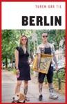 Turen Gr Til Berlin