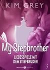 My Stepbrother - Liebesspiele Mit Dem Stiefbruder 5