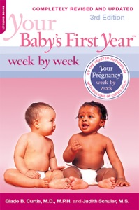 Your Baby's First Year Week by Week Book Cover