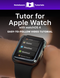 Tutor for Apple Watch with watchOS 4 book