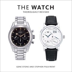 The Watch, Thoroughly Revised da Gene Stone & Stephen Pulvirent