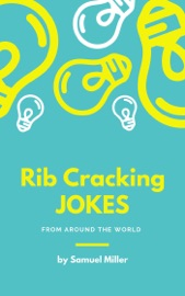 Download and Read Online Rib Cracking Jokes From Around The World