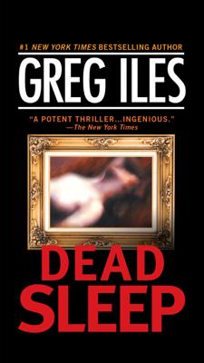 Greg Iles - Dead Sleep book