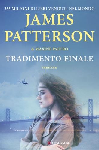James Patterson & Maxine Paetro - Tradimento finale