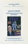 1969 En Europe Anne Des Relves Ou Des Ruptures