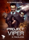 Project Viper - 2 - Faceless