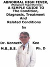 Abnormal High Fever Malignant Hyperthermia A Simple Guide To The Condition Diagnosis Treatment And Related Conditions