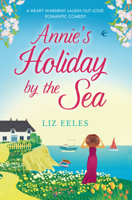 Annie's Holiday by the Sea - Liz Eeles book