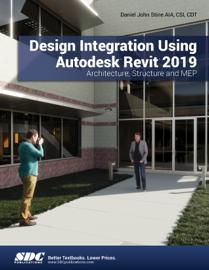 Design Integration Using Autodesk Revit 2019 book
