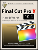 Final Cut Pro X 10.4 - How It Works