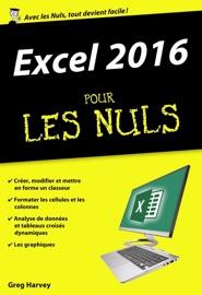Excel 2016 pour les Nuls poche - Greg Harvey