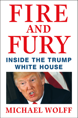 Fire and Fury - Michael Wolff book