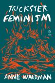 Download and Read Online Trickster Feminism