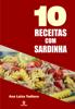 Ana Luiza Tudisco - 10 Receitas com sardinha  arte